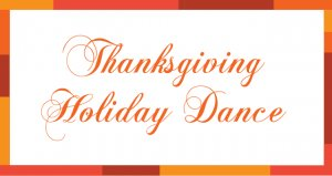 2018 Thanksgiving Holiday Dance